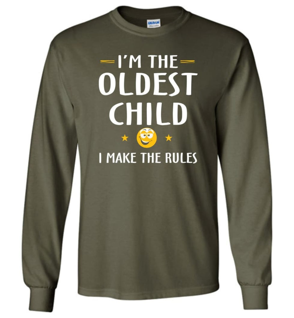 Oddest Child I Make The Rules Funny Oddest Child Long Sleeve T-Shirt - Military Green / M