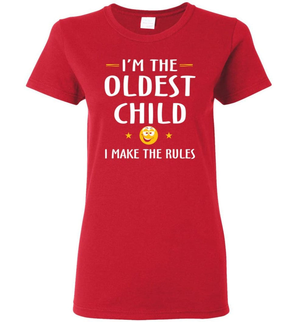 Oddest Child I Make The Rules Funny Oddest Child Women Tee - Red / M