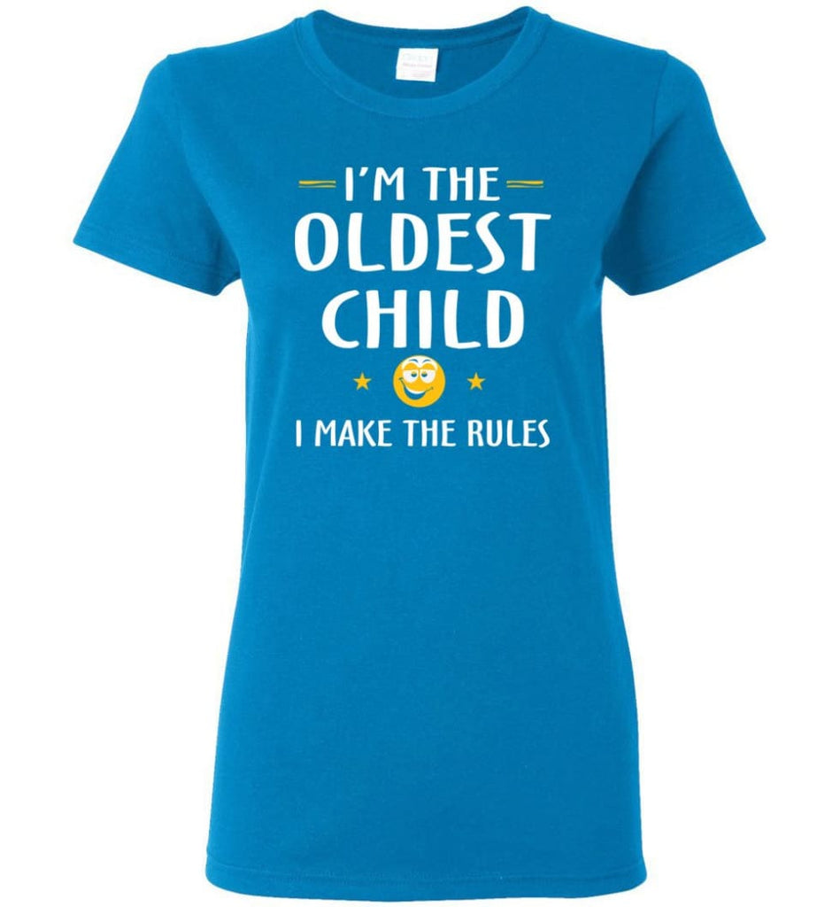 Oddest Child I Make The Rules Funny Oddest Child Women Tee - Sapphire / M
