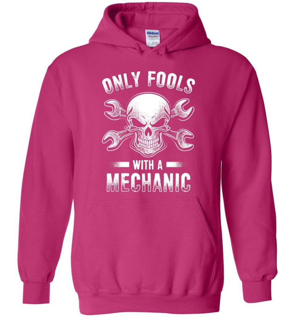 Only Fools With A Mechanic Shirt - Hoodie - Heliconia / M