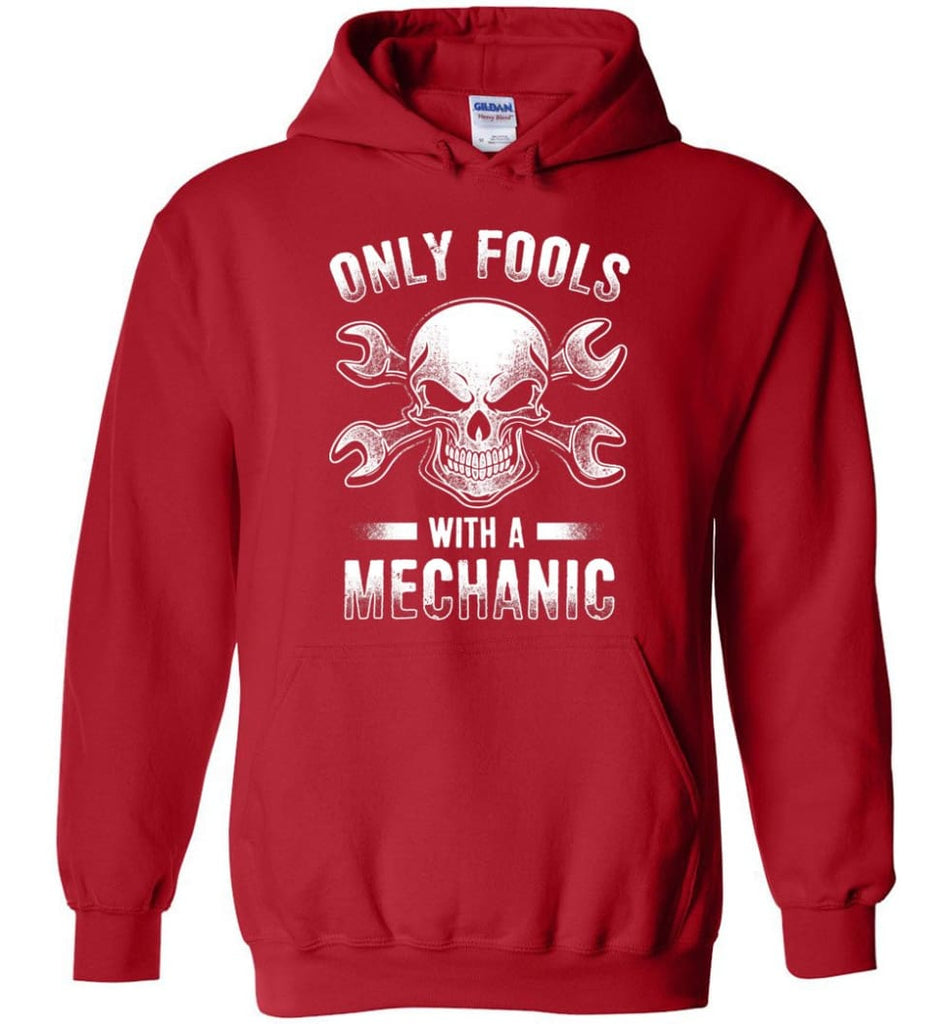 Only Fools With A Mechanic Shirt - Hoodie - Red / M