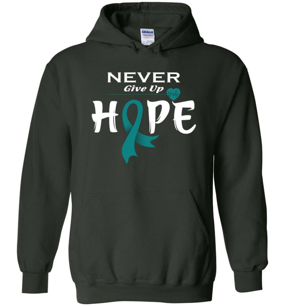 Ovarian Cancer Awareness Never Give Up Hope Hoodie - Forest Green / M