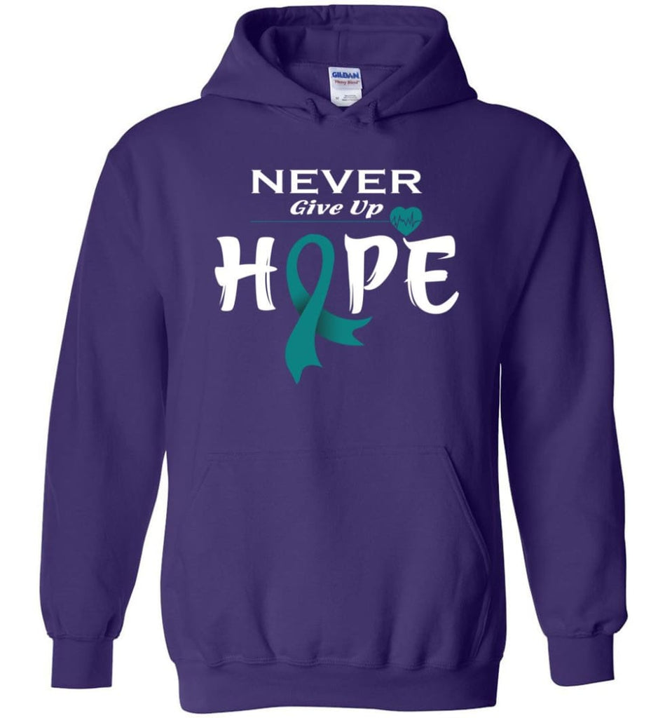 Ovarian Cancer Awareness Never Give Up Hope Hoodie - Purple / M