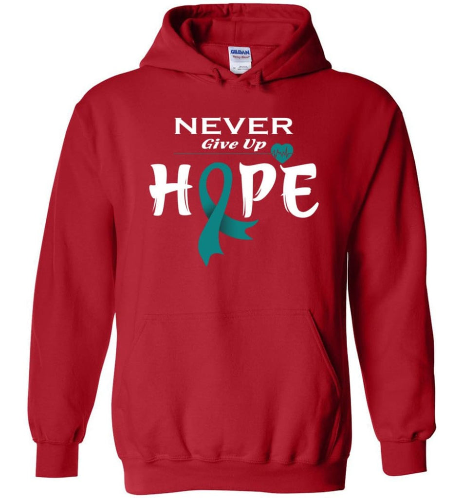 Ovarian Cancer Awareness Never Give Up Hope Hoodie - Red / M