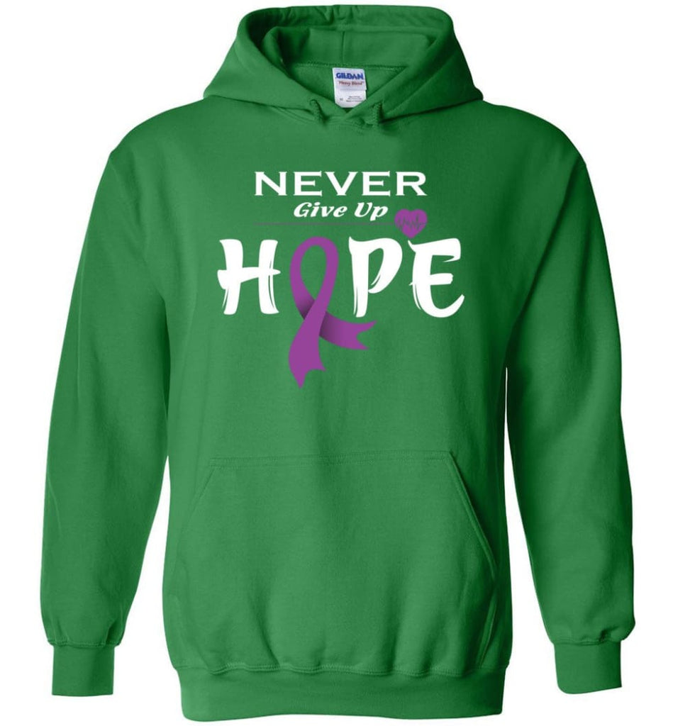 Pancreatic Cancer Awareness Never Give Up Hope Hoodie - Irish Green / M
