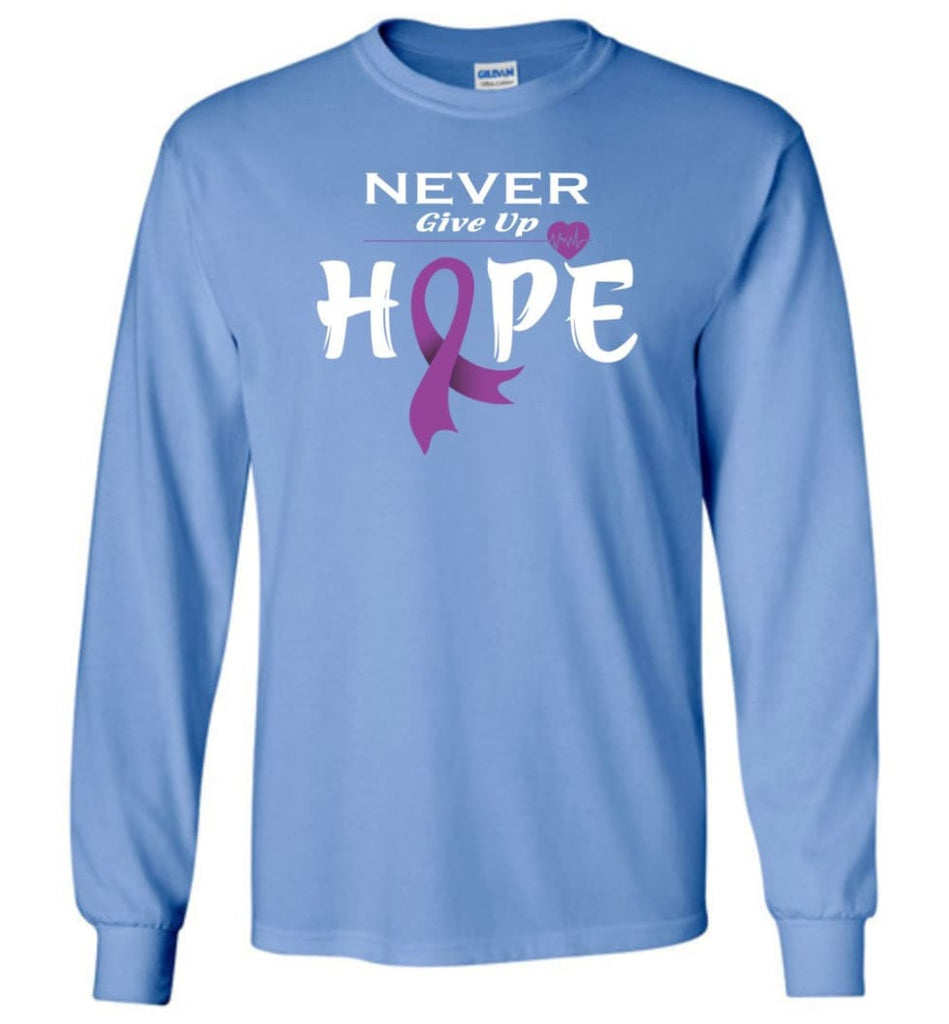 Pancreatic Cancer Awareness Never Give Up Hope Long Sleeve T-Shirt - Carolina Blue / M