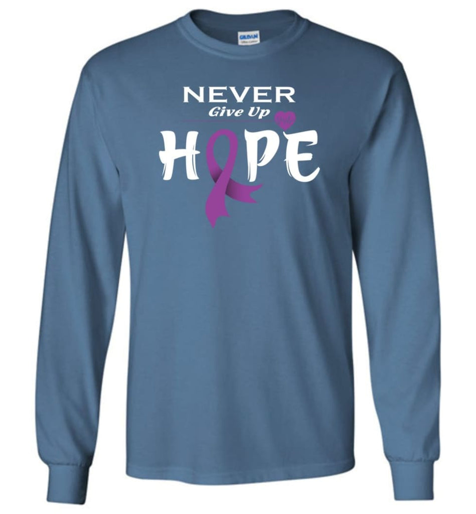 Pancreatic Cancer Awareness Never Give Up Hope Long Sleeve T-Shirt - Indigo Blue / M