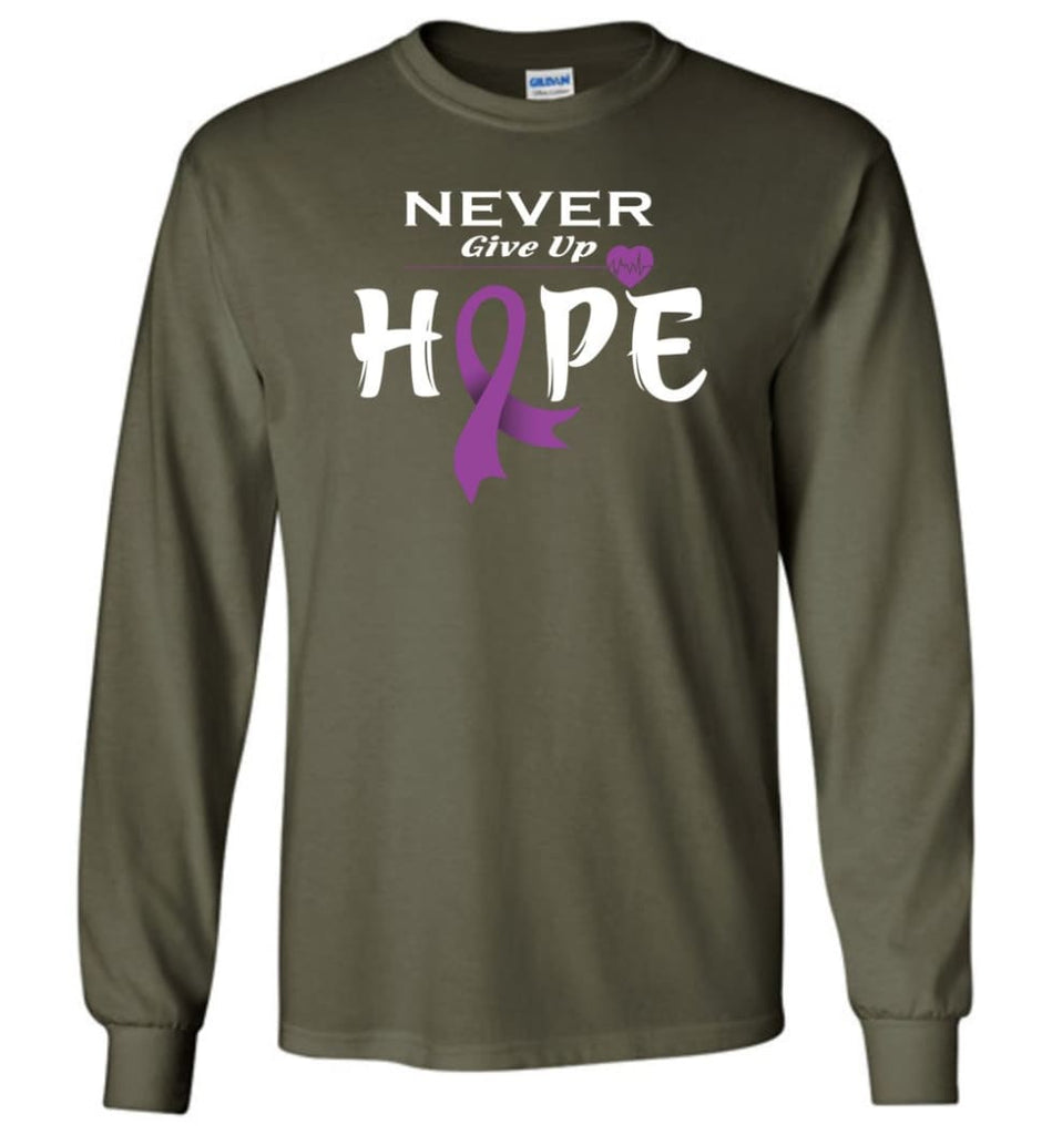 Pancreatic Cancer Awareness Never Give Up Hope Long Sleeve T-Shirt - Military Green / M