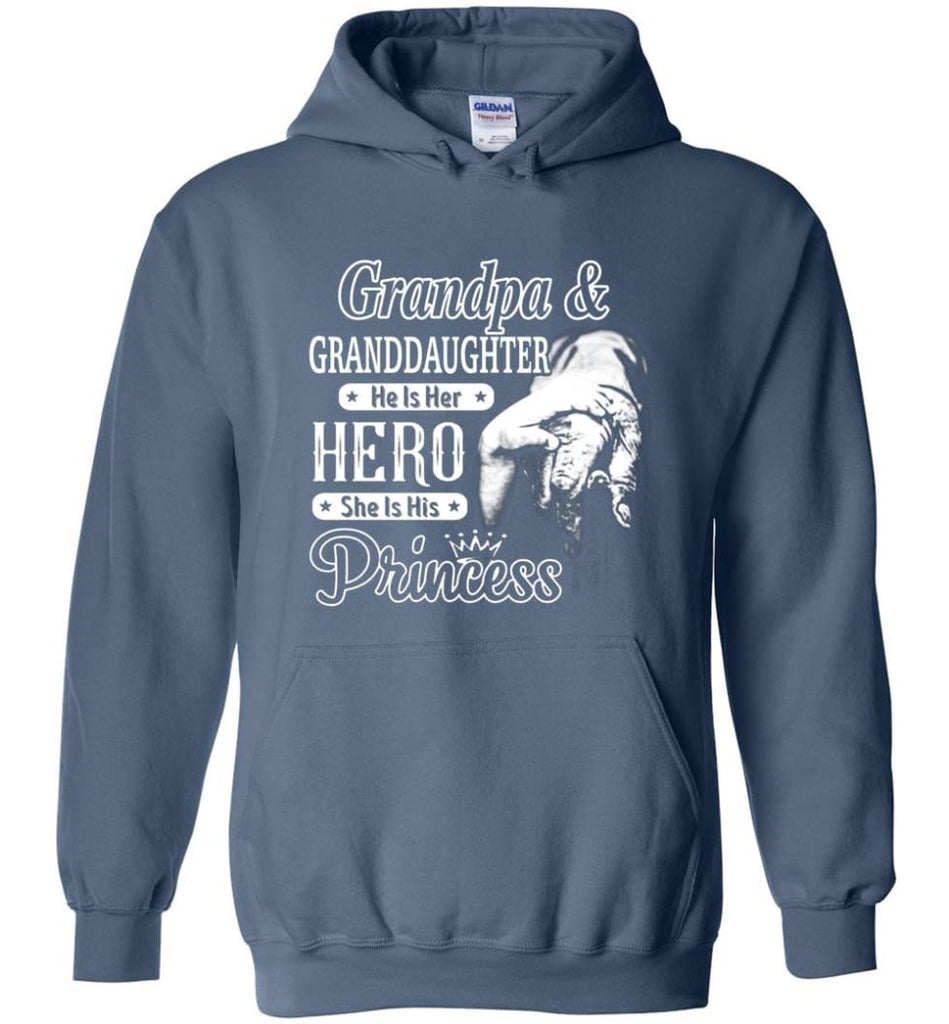 Papa and Granddaughter He Is Hero She Is Princess Shirt - Hoodie - Indigo Blue / M
