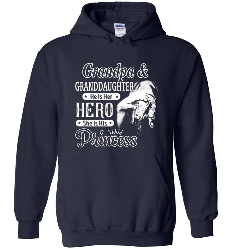 Papa and Granddaughter He Is Hero She Is Princess Shirt - Hoodie - Navy / M