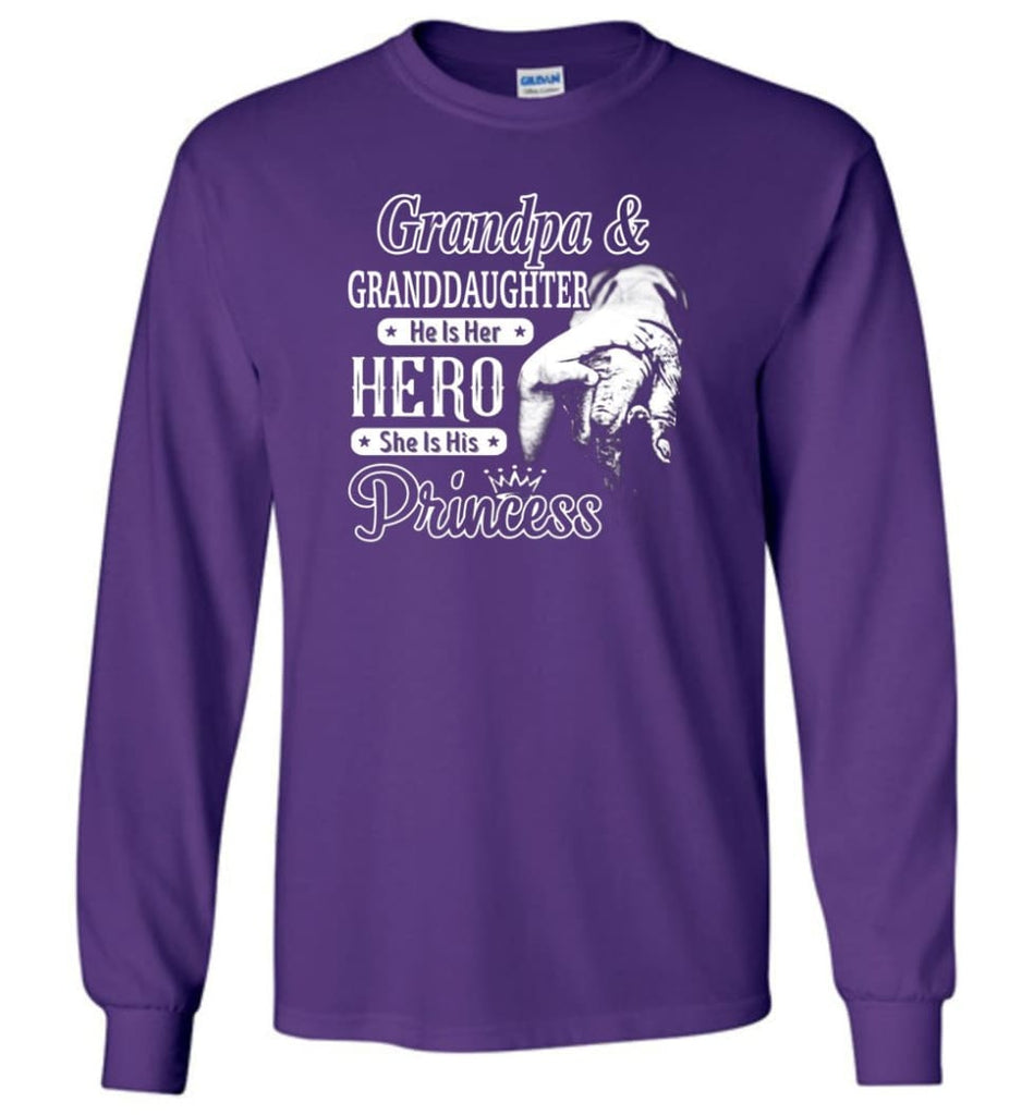 Papa and Granddaughter He Is Hero She Is Princess Shirt - Long Sleeve T-Shirt - Purple / M