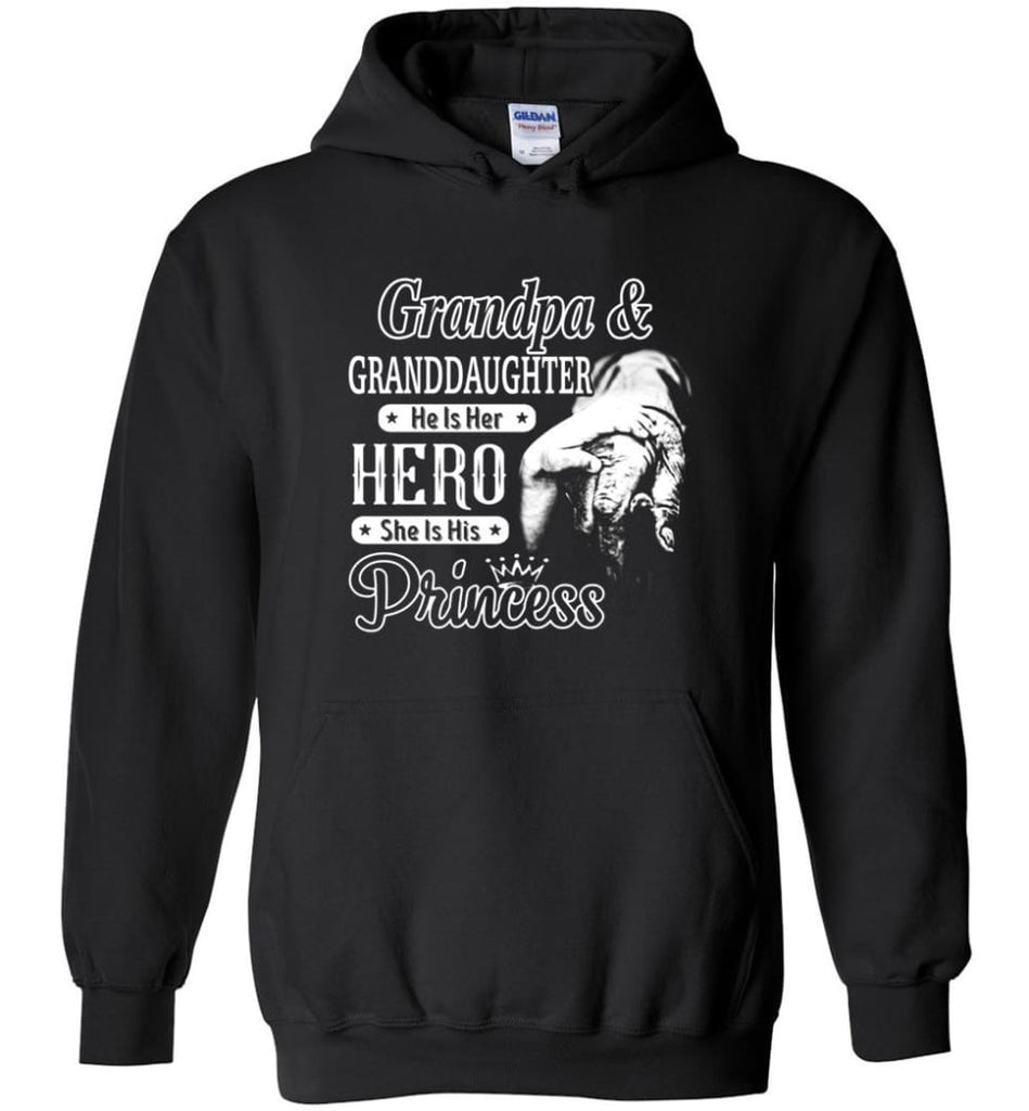 Papa & Granddaughter He Is Hero She Is Princess Shirt - Hoodie - Black / M