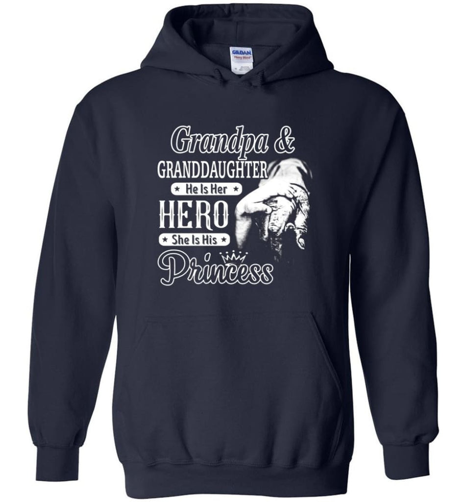 Papa & Granddaughter He Is Hero She Is Princess Shirt - Hoodie - Navy / M