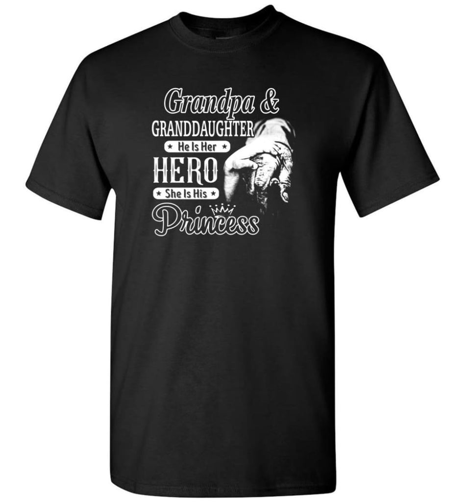 Papa & Granddaughter He Is Hero She Is Princess Shirt - Short Sleeve T-Shirt - Black / S