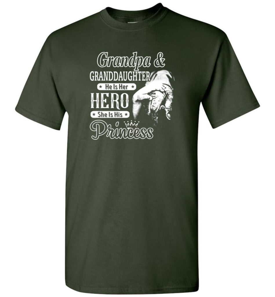 Papa & Granddaughter He Is Hero She Is Princess Shirt - Short Sleeve T-Shirt - Forest Green / S