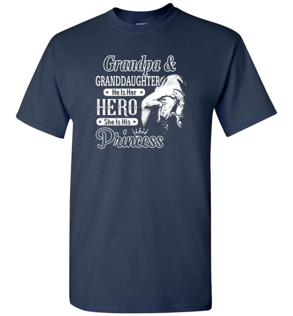 Papa & Granddaughter He Is Hero She Is Princess Shirt - Short Sleeve T-Shirt - Navy / S