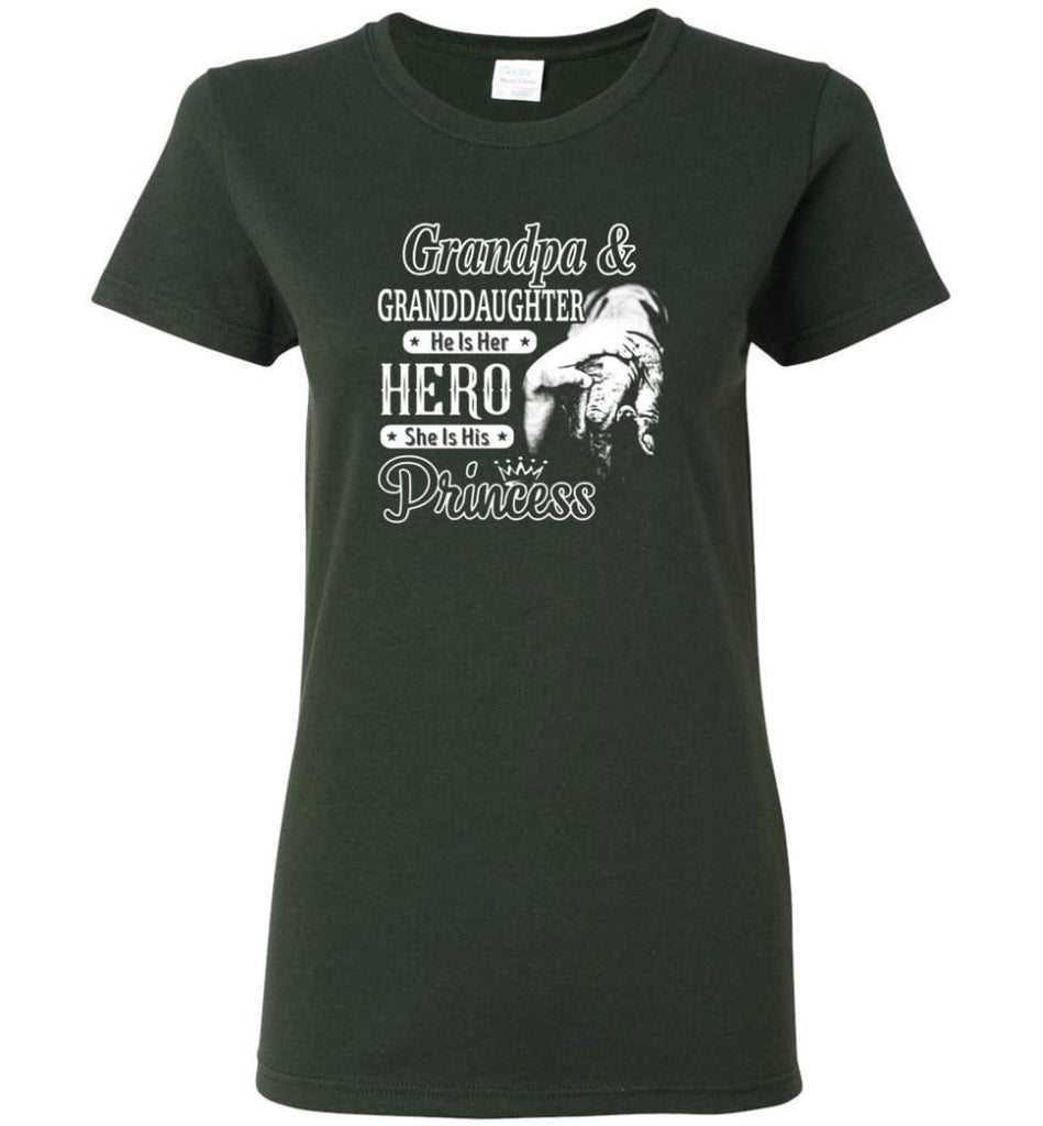 Papa & Granddaughter He Is Hero She Is Princess Shirt Women Tee - Forest Green / M
