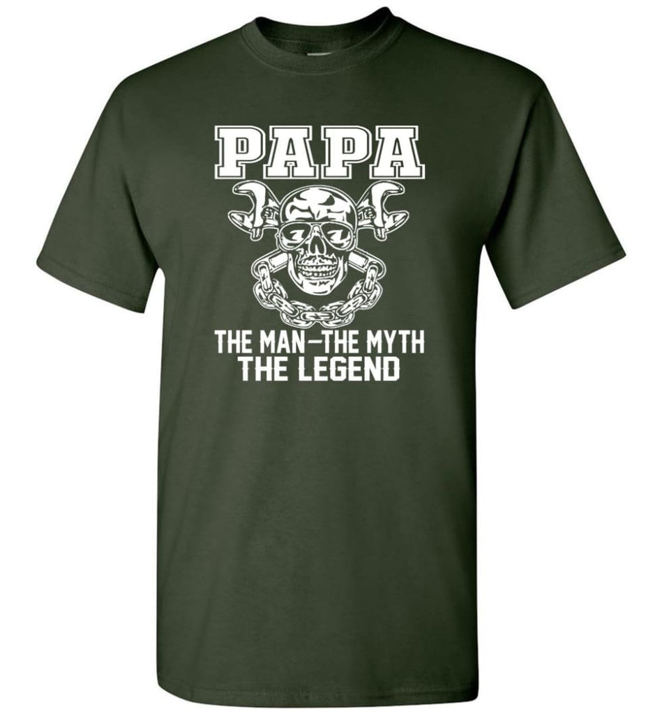 Papa Legend Shirt The Man The Myth The Legend - Short Sleeve T-Shirt - Forest Green / S