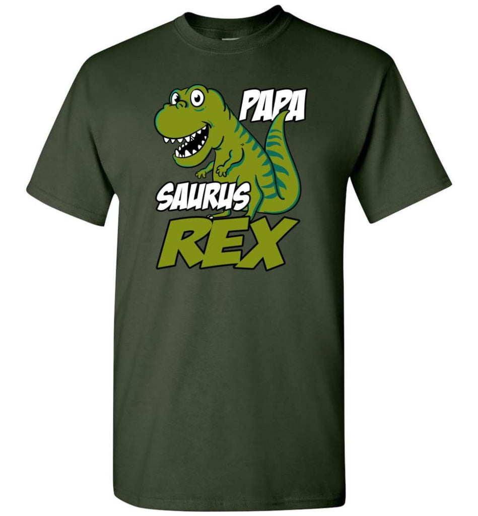 Papa Saurus T Rex Dinosaur Funny Gift For Dad Grandpa Father T-Shirt - Forest Green / S