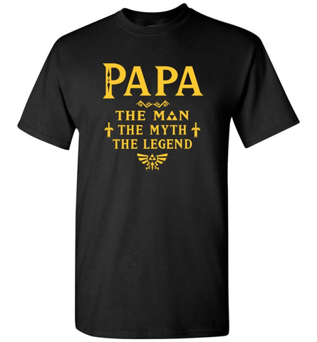Papa The Man Myth The Legend Gift For Papa Grandpa Daddy T-Shirt - Black / S