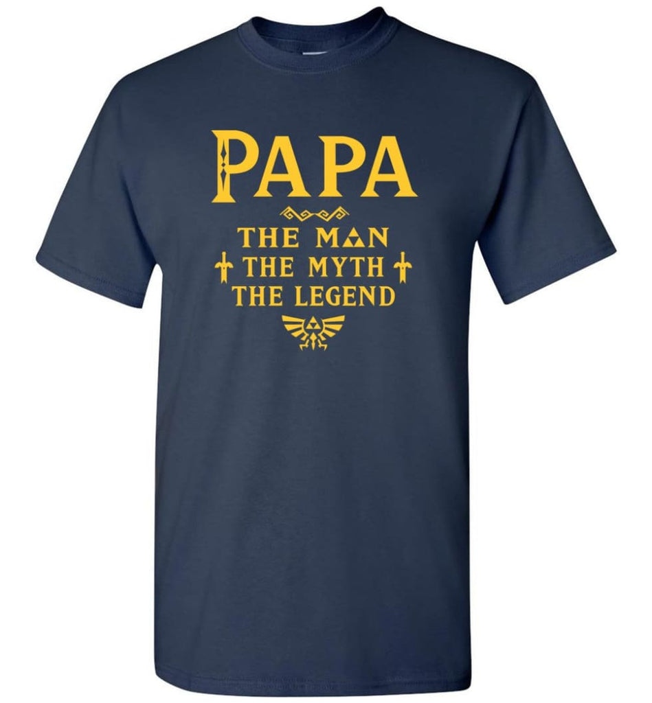 Papa The Man Myth The Legend Gift For Papa Grandpa Daddy T-Shirt - Navy / S
