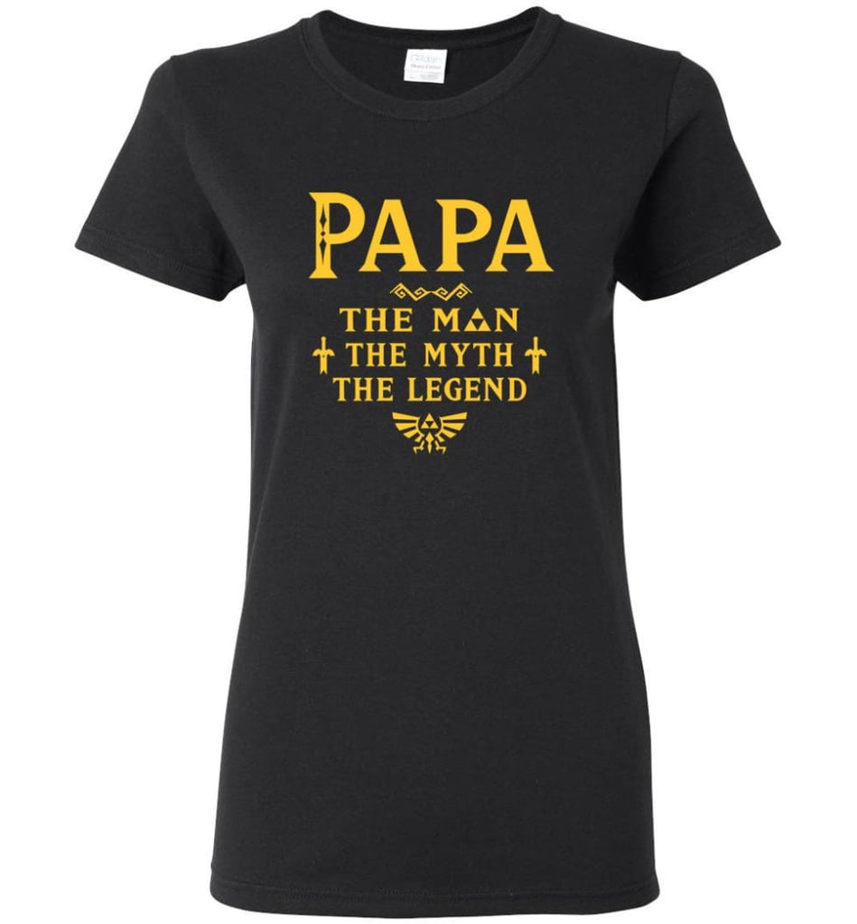 Papa The Man Myth The Legend Gift For Papa Grandpa Daddy Women Tee - Black / S