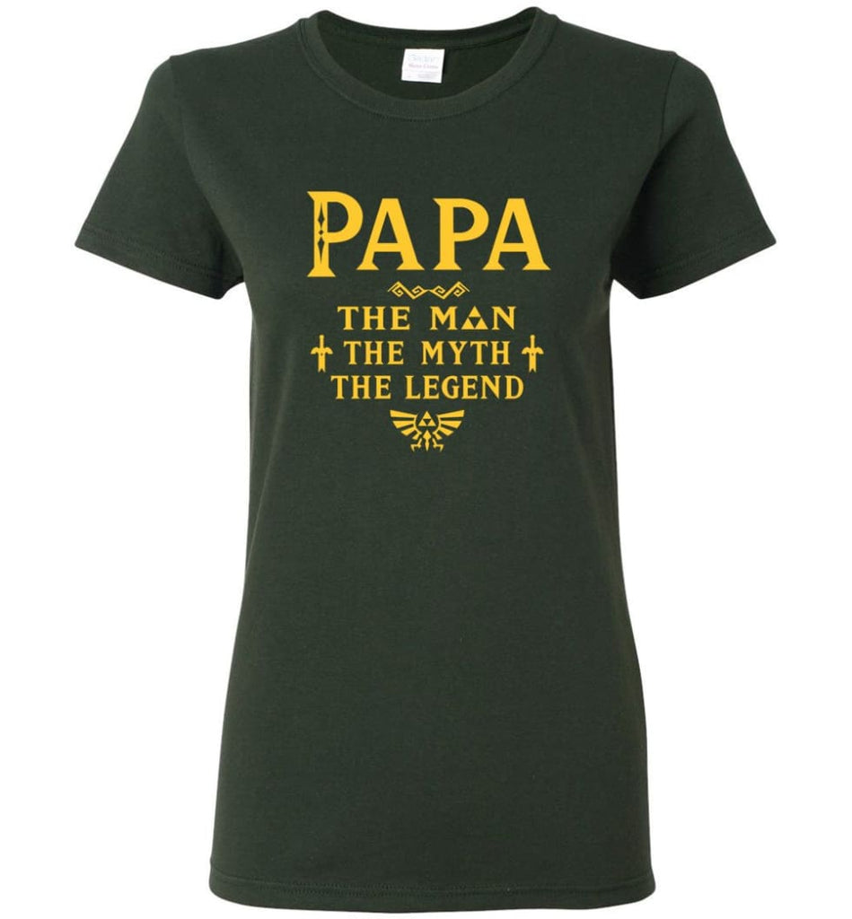 Papa The Man Myth The Legend Gift For Papa Grandpa Daddy Women Tee - Forest Green / S