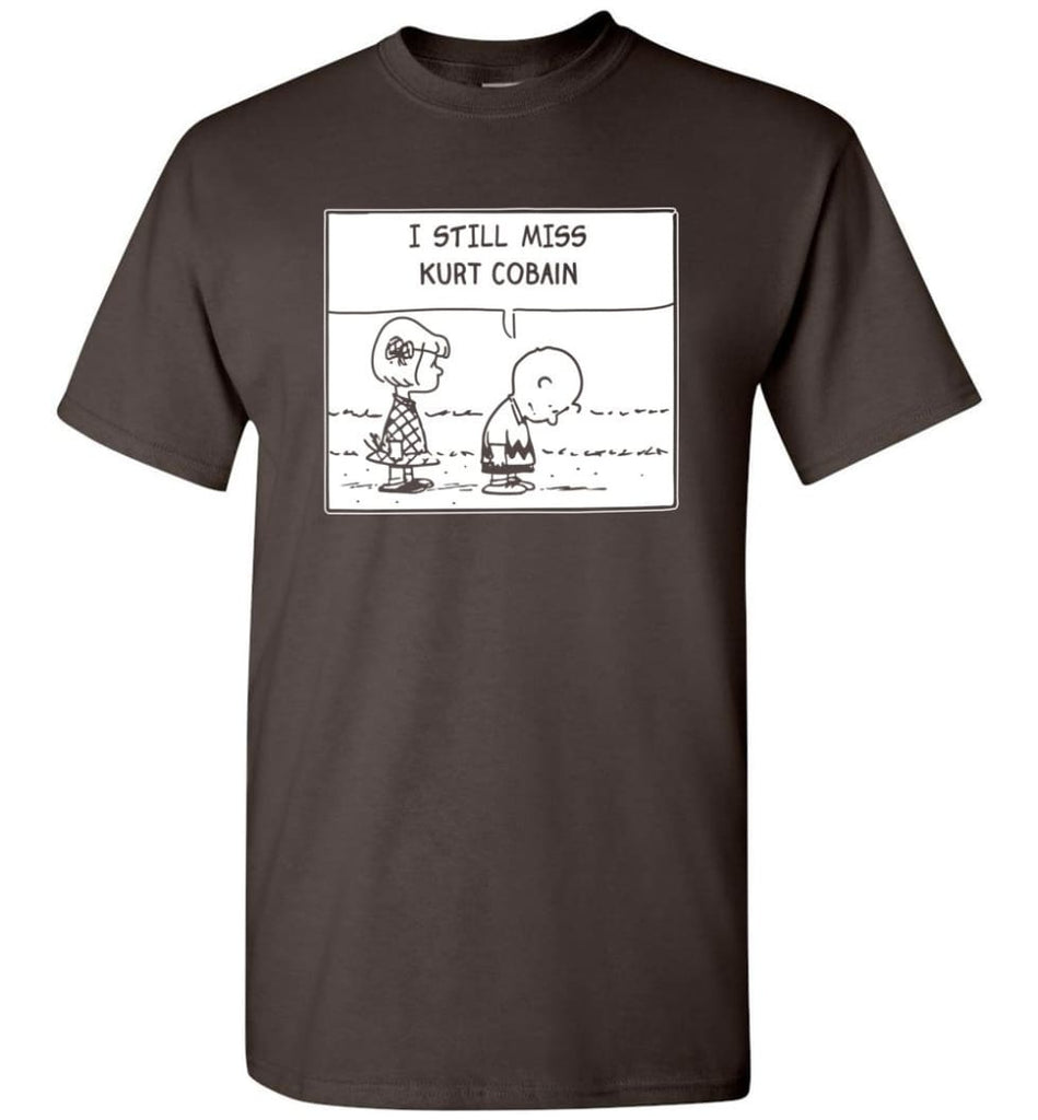 Peanuts Kurtt Cobain T Shirt Charlie Brown I Still Miss Kurtt Cobain - T-Shirt - Dark Chocolate / S