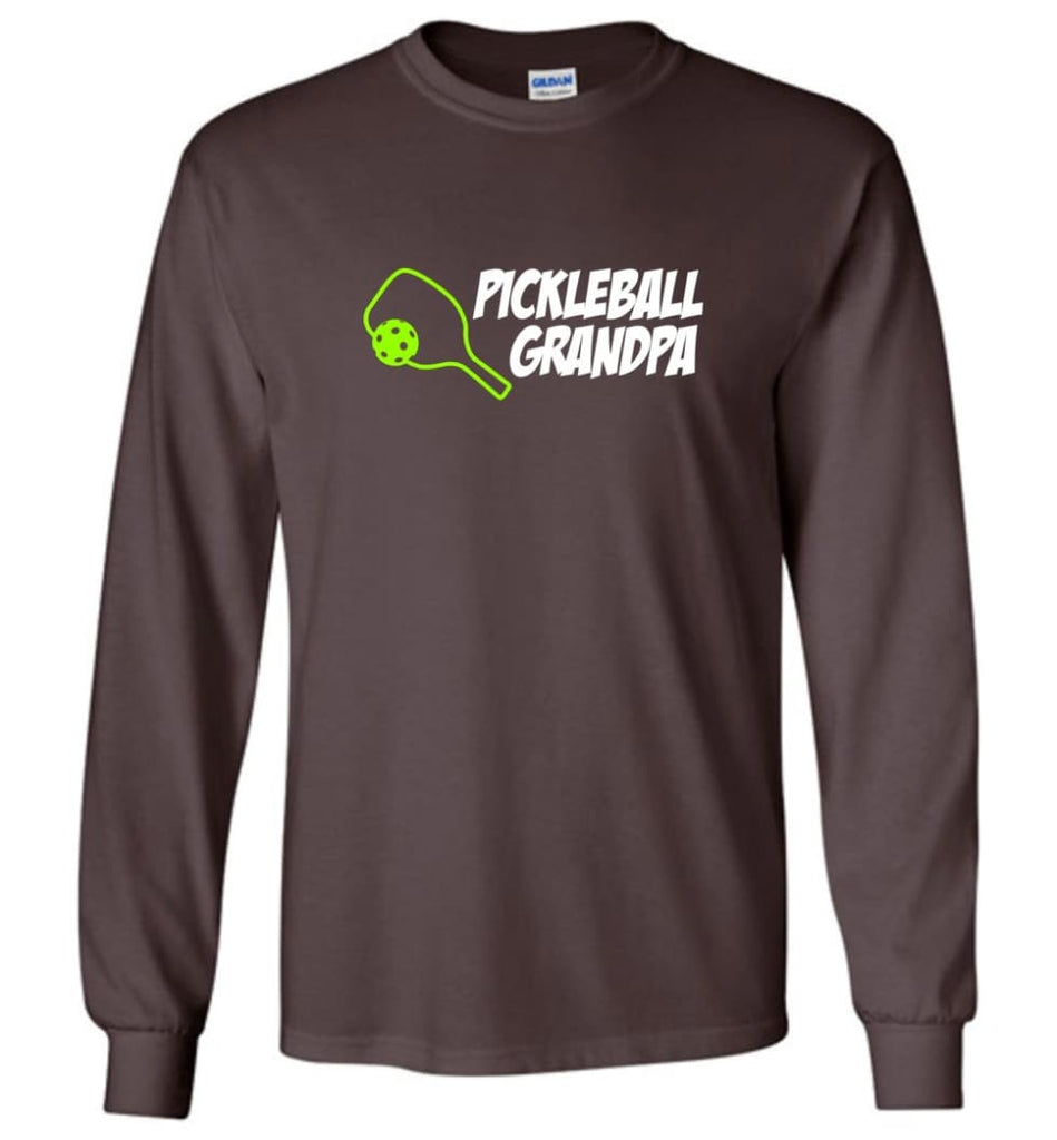 Pickle Ball Grandfather Gift Pickleball Grandpa Papa Long Sleeve T-Shirt - Dark Chocolate / M