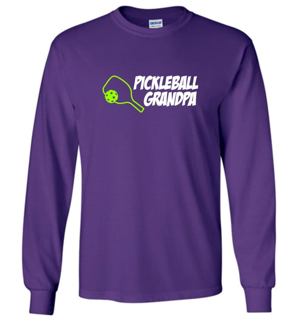 Pickle Ball Grandfather Gift Pickleball Grandpa Papa Long Sleeve T-Shirt - Purple / M
