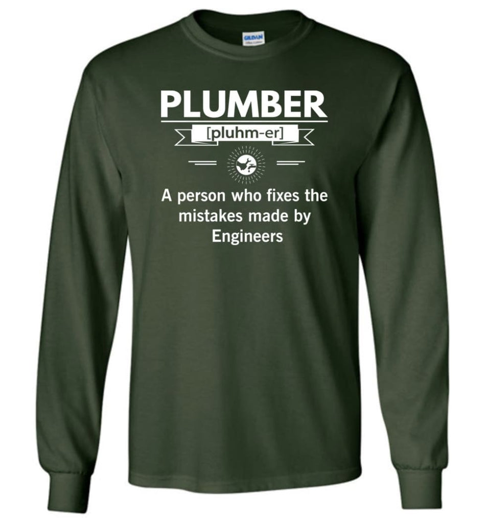 Plumber Definition Funny Plumber Meaning Long Sleeve T-Shirt - Forest Green / M