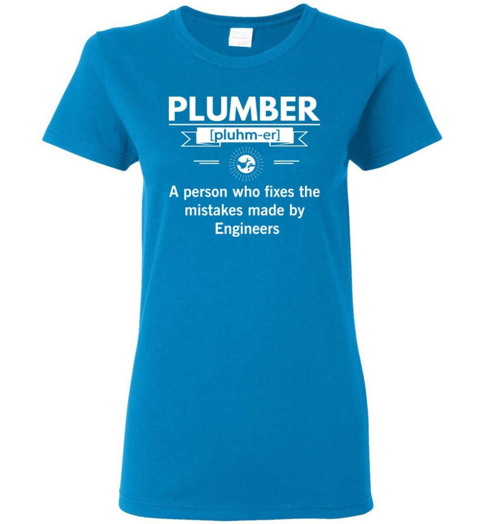 Plumber Definition Funny Plumber Meaning Women Tee - Sapphire / M