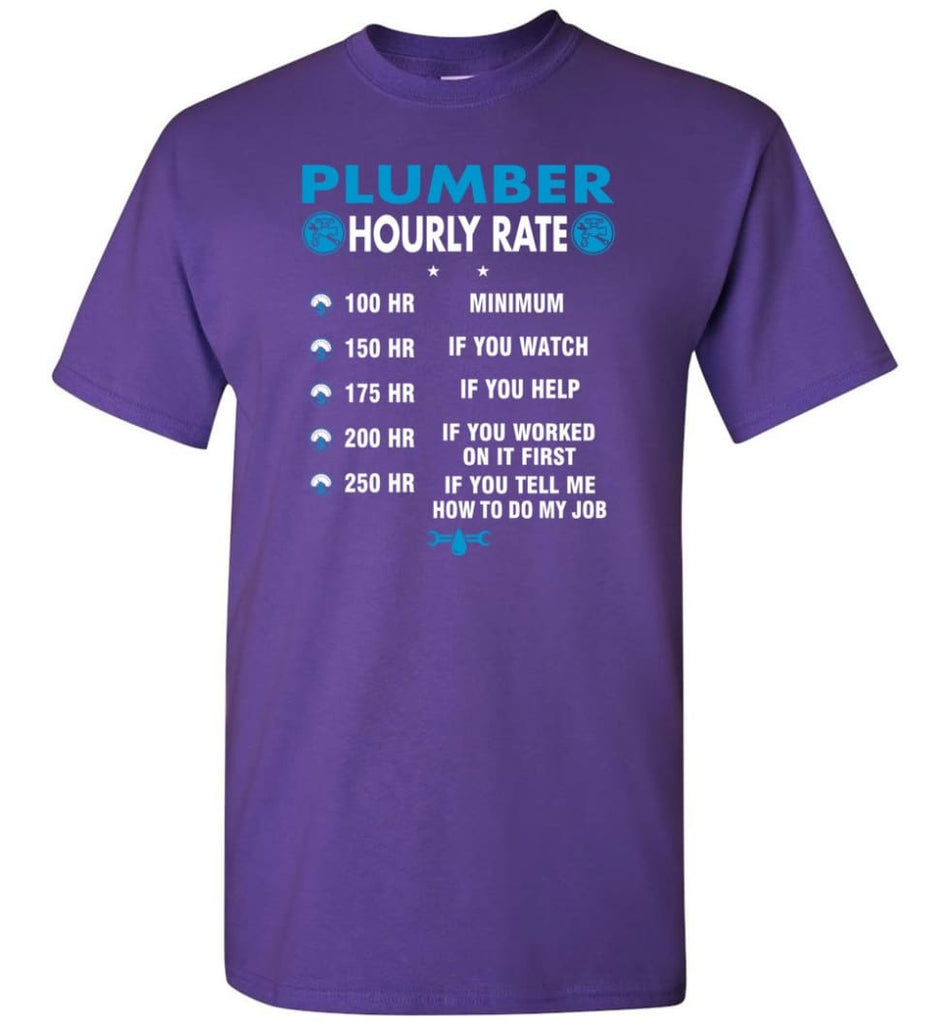 Plumber Hourly Rate Funny Plumber T-Shirt - Purple / S