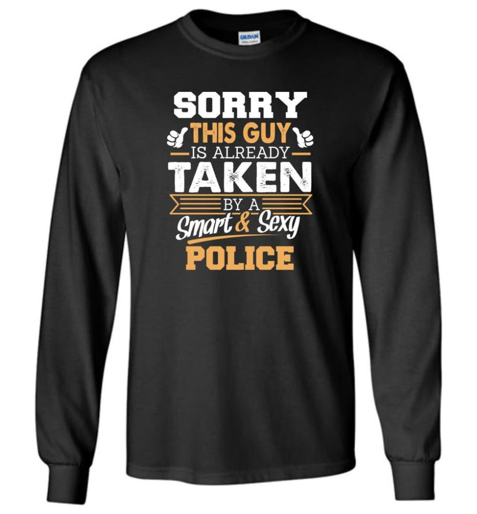 Police Shirt Cool Gift for Boyfriend Husband or Lover - Long Sleeve T-Shirt - Black / M