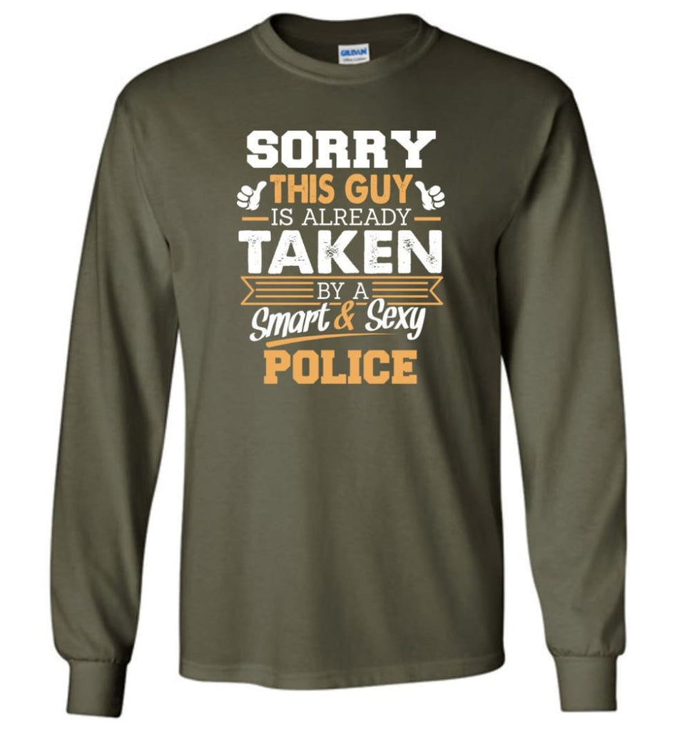 Police Shirt Cool Gift for Boyfriend Husband or Lover - Long Sleeve T-Shirt - Military Green / M