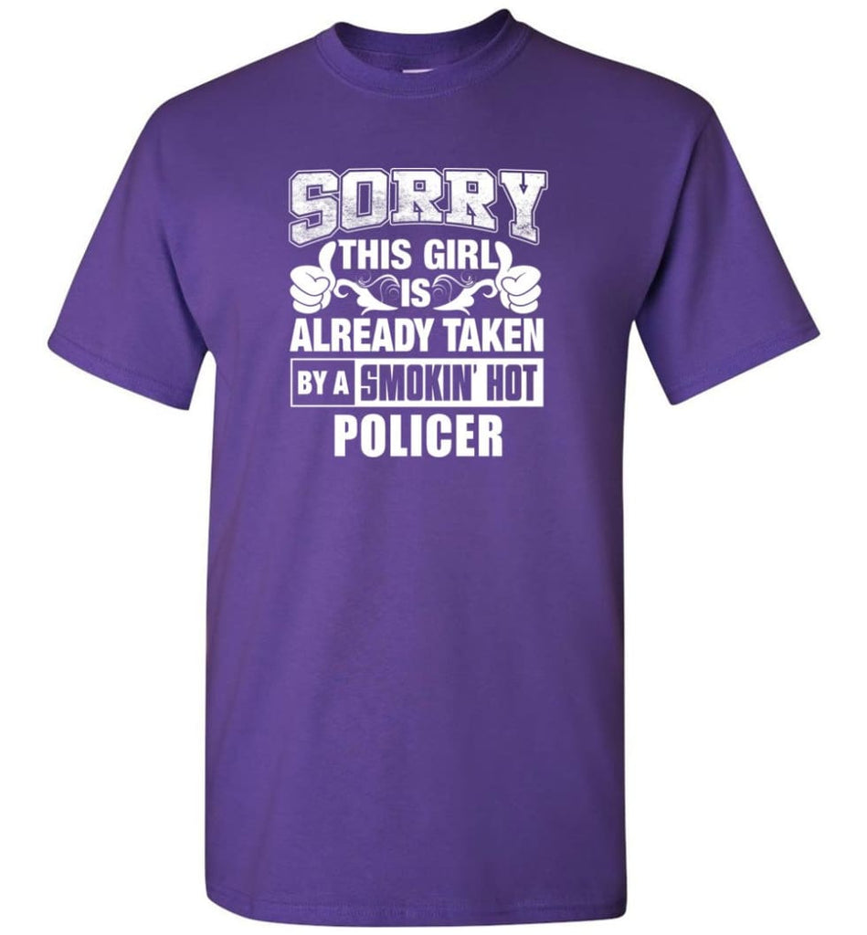 POLICER Shirt Sorry This Girl Is Already Taken By A Smokin' Hot - Short Sleeve T-Shirt - Purple / S