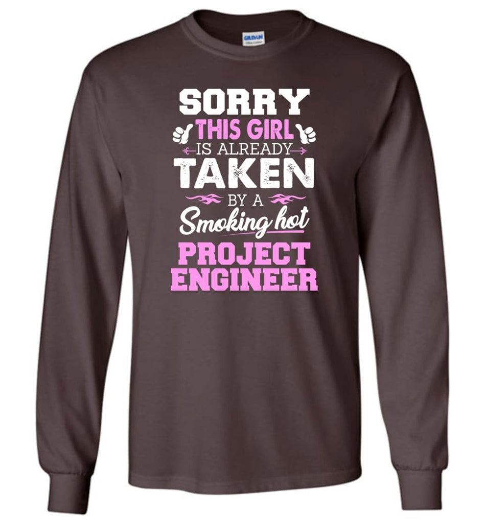Project Engineer Shirt Cool Gift for Girlfriend Wife or Lover - Long Sleeve T-Shirt - Dark Chocolate / M