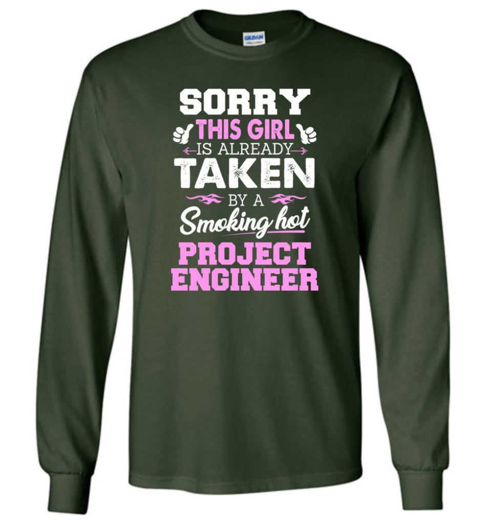 Project Engineer Shirt Cool Gift for Girlfriend Wife or Lover - Long Sleeve T-Shirt - Forest Green / M