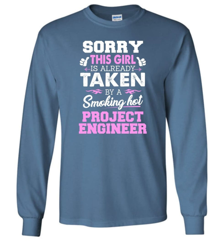 Project Engineer Shirt Cool Gift for Girlfriend Wife or Lover - Long Sleeve T-Shirt - Indigo Blue / M
