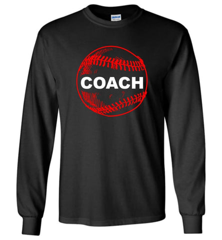 Proud Baseball Coach Softball Coach Manager Cool Leader Long Sleeve - Black / M