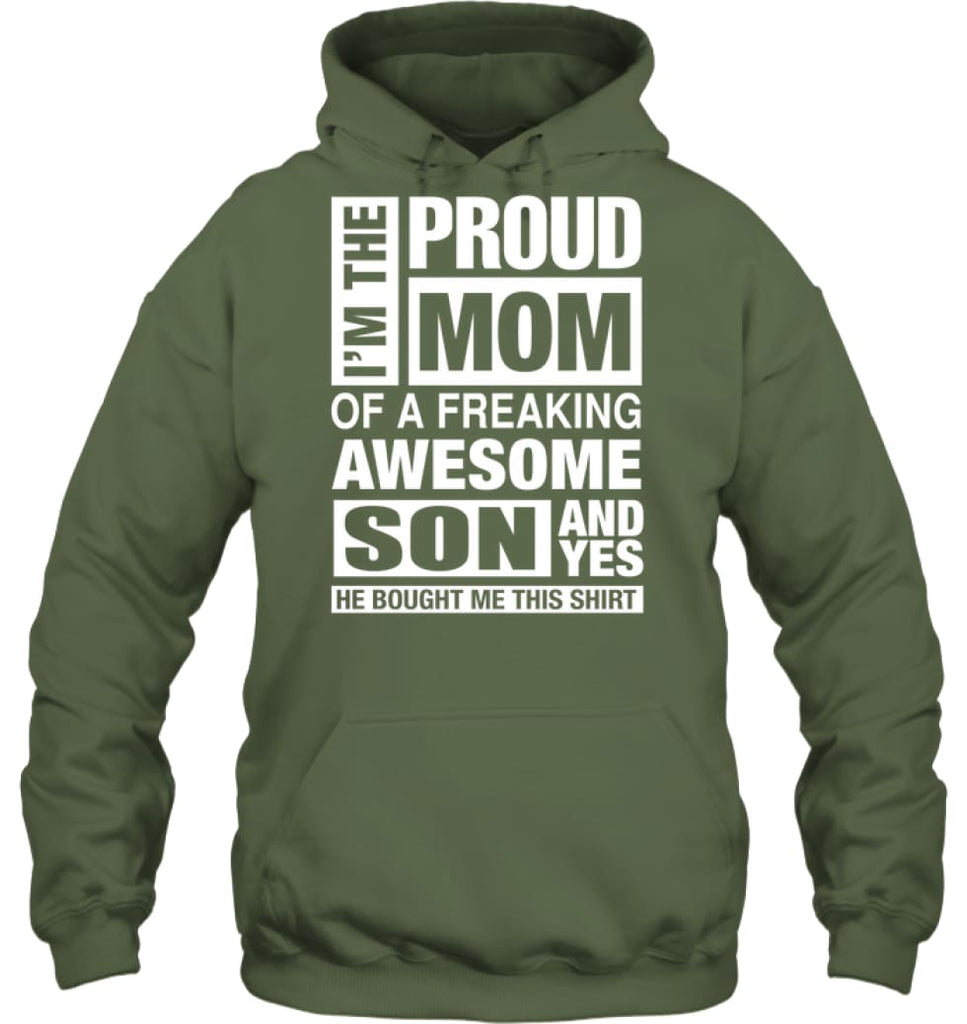 Proud MOM Of Freaking Awesome Son He Bought Me This Hoodie - Gildan 8oz. Heavy Blend Hoodie / Military Green / S -