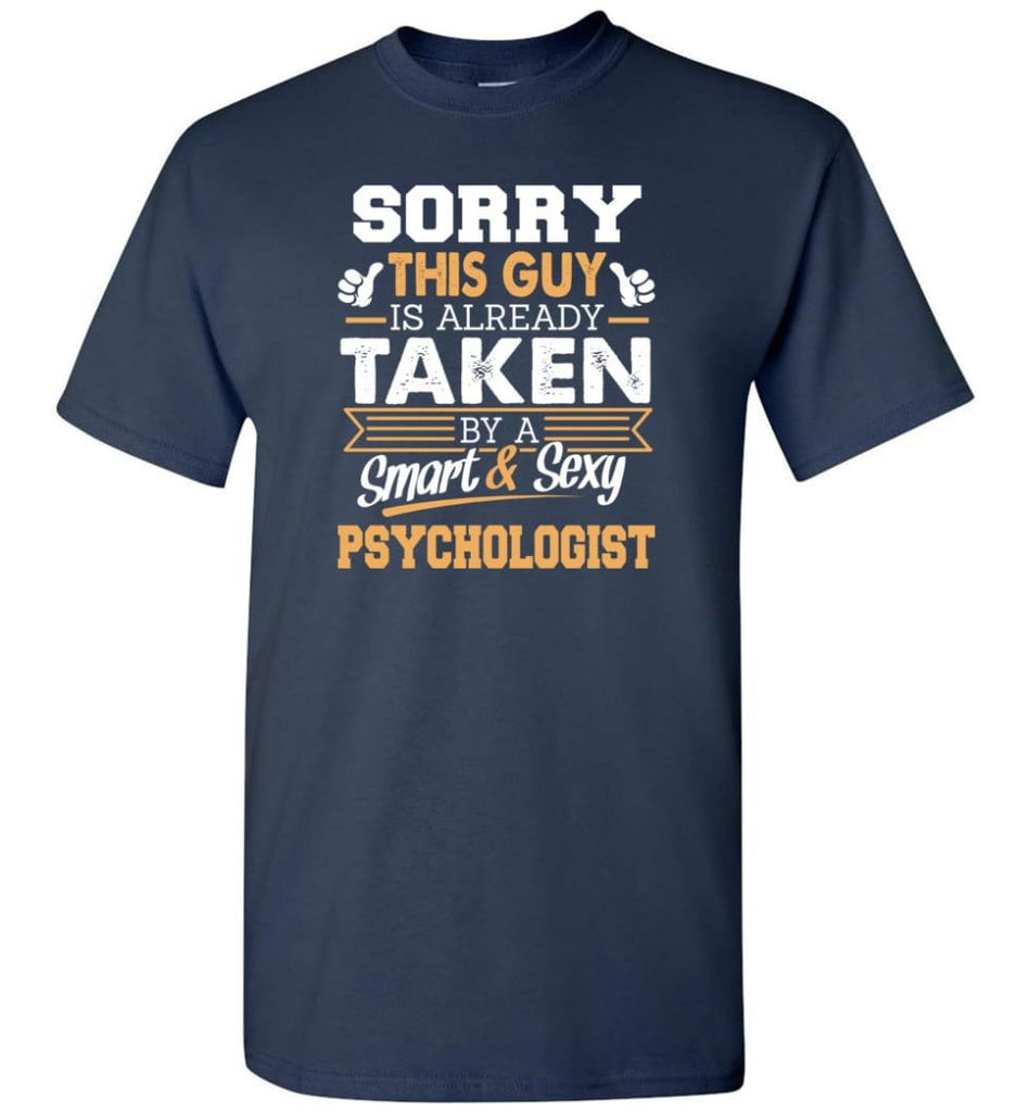 Psychologist Shirt Cool Gift for Boyfriend Husband or Lover - Short Sleeve T-Shirt - Navy / S