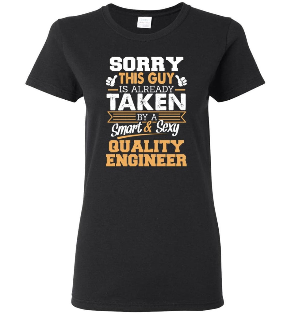 Quality Engineer Shirt Cool Gift for Boyfriend Husband or Lover Women Tee - Black / M - 8