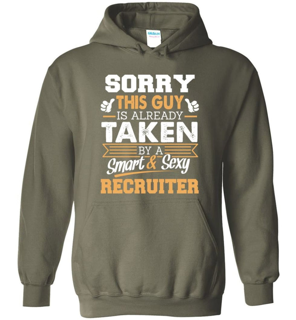Recruiter Shirt Cool Gift for Boyfriend Husband or Lover - Hoodie - Military Green / M