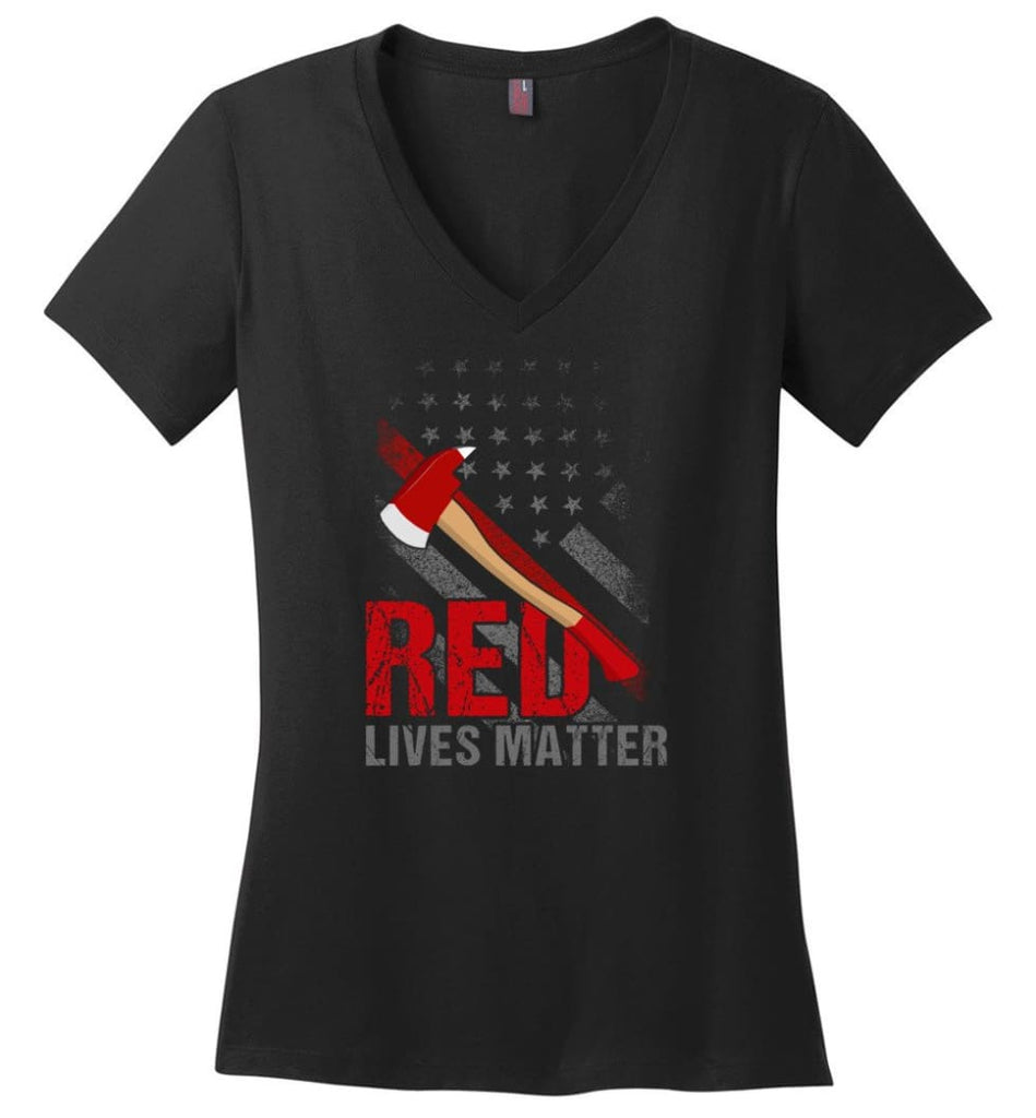 Red Lives Matter Shirt Volunteer Firefighter Shirts Red Line Flag Ladies V-Neck - Black / M