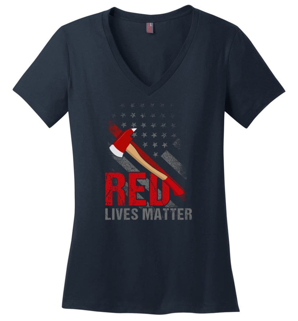 Red Lives Matter Shirt Volunteer Firefighter Shirts Red Line Flag Ladies V-Neck - Navy / M