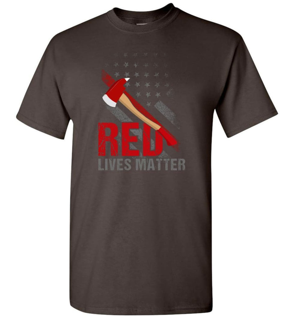 Red Lives Matter Shirt Volunteer Firefighter Shirts Red Line Flag T-Shirt - Dark Chocolate / S