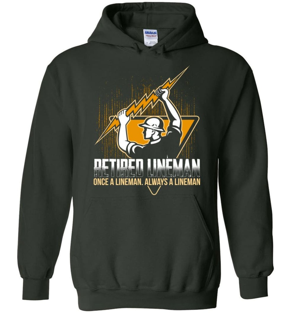 Retired Lineman Shirts Electrical Lineman Sweatshirts Hoodie - Forest Green / M