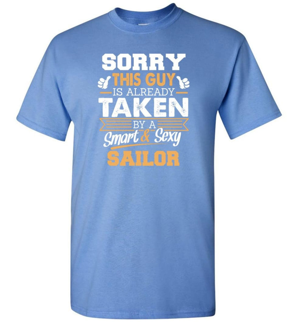 Sailor Shirt Cool Gift for Boyfriend Husband or Lover - Short Sleeve T-Shirt - Carolina Blue / S