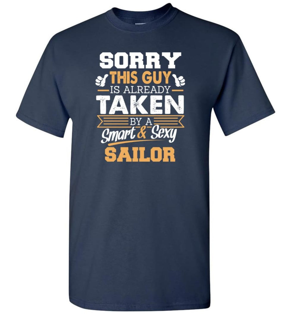 Sailor Shirt Cool Gift for Boyfriend Husband or Lover - Short Sleeve T-Shirt - Navy / S